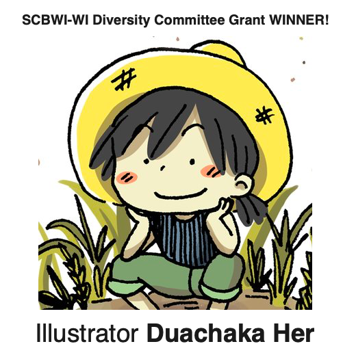 Congratulations to illustrator Duachaka Her, who received this year's SCBWI-Wisconsin Diversity Committee grant. She has been awarded full registration with a portfolio critique and paid lodging for this year's 2019 Marvelous Midwest conference in Illinois. You can check out her beautiful illustrations on her website: https://duachakaher.com/ [gallery columns=