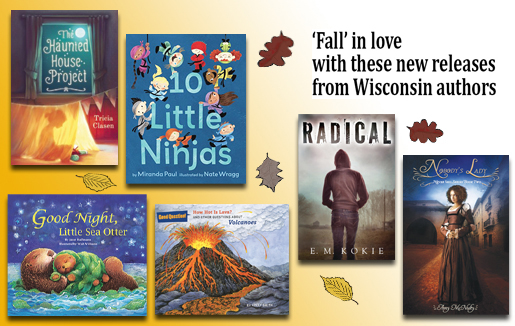 Click here to download a flyer of the fall 2016 releases from our SCBWI-Wisconsin PAL members!