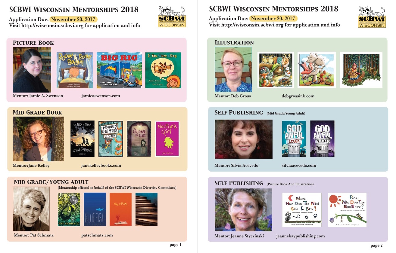 """SCBWI-Wisconsin is once again offering mentorships to writers and illustrators in several categories. There are two parts to our application—please see below for more info. RULES: 1.You must be a current member of SCBWI who has attended at least one of our member events in the past year.*  2.You're only able to apply for one categrory of mentorship. The only exception is if you qualify to submit to the Diversity Mentorship with Pat Schmatz, and if that's the case, you're able to apply to one of the other MG/YA mentorships. However, if you're selected as the winner for the Diversity Mentorship, you will not be eligible for any of the other mentorships.  3.You must be pre-published in the category that you're applying to. Self published authors/illustrators are considered pre-published.  4.Youmustfollow the requirements and format instructions to be considered. Double and triple check your files and emails before you submit.  *This rule does not apply to the mentorship with Pat Schmatz  PROCESS: PART 1 - Fill out this online application form and click """"submit"""" PART 2 - Email in the requested documents (follow the guidelines for the category of the mentorship you're applying for) to wisconsin-ra@scbwi.org Deadline: November 20, 2017  PICTURE BOOK Jamie A. Swenson received her MFA in Writing for Children and Young Adults from Hamline University in 2009. Her first picture book, BOOM BOOM BOOM, was published by FSG in 2013 after MANY years of close calls, near misses, and """"we love it, buts..."""" Jamie credits SCBWI with helping her learn most of the ropes of writing before she entered Hamline's MFAC program. Like many writers, she can point to numerous times when she was mentored and helped along the way by those with more experience. She is happy to return the favor to another writer who is ready to take the next step with his/her writing - and have fun doing it.This mentorship is intended for a writer who does not yet have a picture book under contract, but has shown a co"""